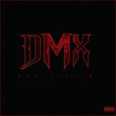 Undisputed (Deluxe Edition) mp3 Album by DMX