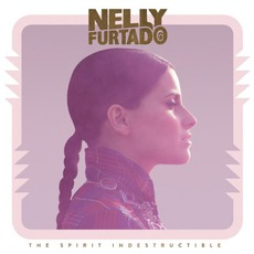 The Spirit Indestructible (Deluxe Edition) mp3 Album by Nelly Furtado