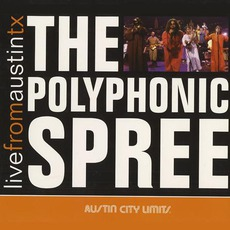 Live From Austin TX mp3 Live by The Polyphonic Spree