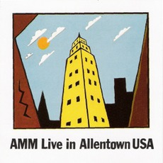Live In Allentown USA mp3 Live by AMM