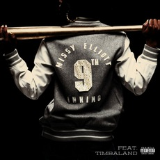 9th Inning mp3 Single by Missy Elliott Feat. Timbaland