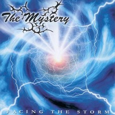 Facing The Storm mp3 Album by The Mystery