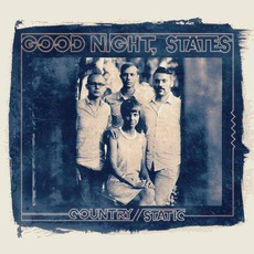 Country/Static (Deluxe Edition) mp3 Album by Good Night, States