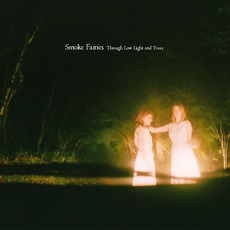 Through Low Light And Trees mp3 Album by Smoke Fairies