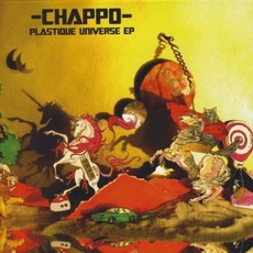 Plastique Universe mp3 Album by Chappo