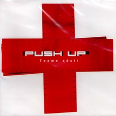 Teeme Süsti mp3 Album by Push Up