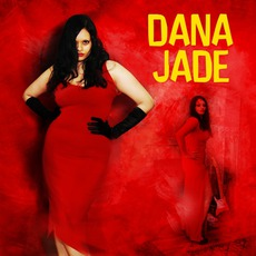 Dana Jade mp3 Album by Dana Jade