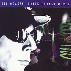 Quick Change World mp3 Album by Ric Ocasek