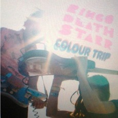 Colour Trip mp3 Album by Ringo Deathstarr