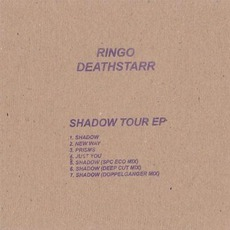 Shadow Tour EP mp3 Album by Ringo Deathstarr
