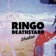 Shadow mp3 Album by Ringo Deathstarr