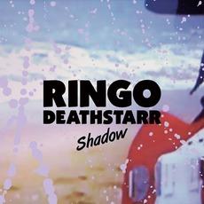 Shadow mp3 Album by Ringo Deathstarr