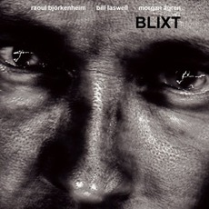 Blixt mp3 Album by Raoul Björkenheim, Bill Laswell & Morgan Ågren