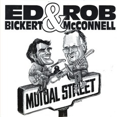 Mutual Street mp3 Album by Ed Bickert & Rob McConnell