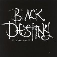 In Neo Noir mp3 Album by Black Destiny