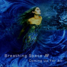 Coming Up For Air mp3 Album by Breathing Space