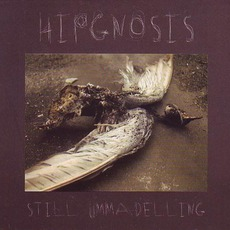 Still Ummadelling mp3 Album by Hipgnosis
