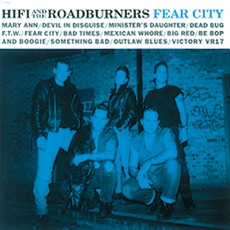 Fear City mp3 Album by Hi Fi And The Roadburners