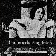 A Dying Expression mp3 Album by Haemorrhaging Fetus
