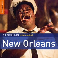 The Rough Guide To The Music Of New Orleans mp3 Compilation by Various Artists