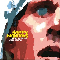 The Platinum Collection mp3 Artist Compilation by Happy Mondays