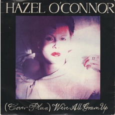 We're All Grown Up mp3 Artist Compilation by Hazel O'Connor