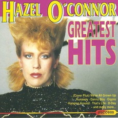 Greatest Hits mp3 Artist Compilation by Hazel O'Connor
