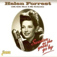 Sweeter As The Years Go By mp3 Artist Compilation by Helen Forrest