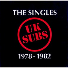 The Singles 1978-1982 mp3 Artist Compilation by UK Subs