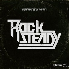 Rocksteady mp3 Single by The Bloody Beetroots