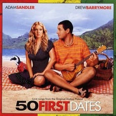 50 First Dates by Various Artists