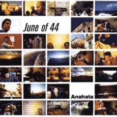Anahata mp3 Album by June Of 44