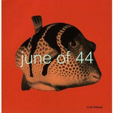 In The Fishtank mp3 Album by June Of 44