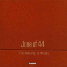 The Anatomy Of Sharks mp3 Album by June Of 44