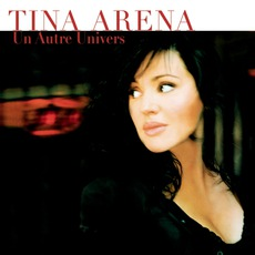 Un Autre Univers mp3 Album by Tina Arena