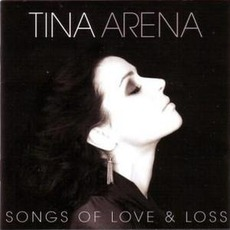 Songs Of Love & Loss mp3 Album by Tina Arena