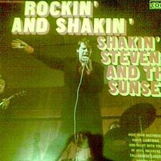 Rockin' & Shakin' mp3 Album by Shakin' Stevens And The Sunsets