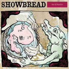 Age Of Reptiles mp3 Album by Showbread