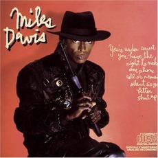 You're Under Arrest mp3 Album by Miles Davis