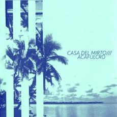 Acafulcro mp3 Album by Casa Del Mirto