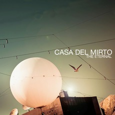 The Eternal mp3 Album by Casa Del Mirto