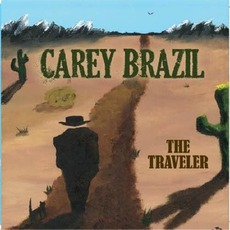 The Traveler mp3 Album by Carey Brazil