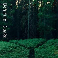 Quake mp3 Album by Den Fule
