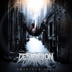 American Hell mp3 Album by Destruction Of A Rose