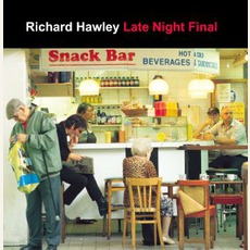 Late Night Final mp3 Album by Richard Hawley