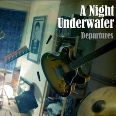Departures mp3 Album by A Night Underwater