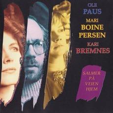 Salmer På Veien Hjem mp3 Album by Ole Paus, Mari Boine Persen, Kari Bremnes