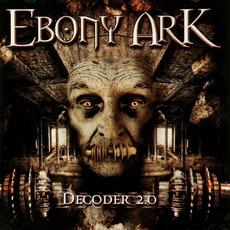 Decoder 2.0 mp3 Album by Ebony Ark