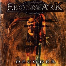 Decoder mp3 Album by Ebony Ark