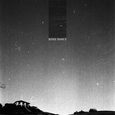 Bone Dance mp3 Album by Bone Dance